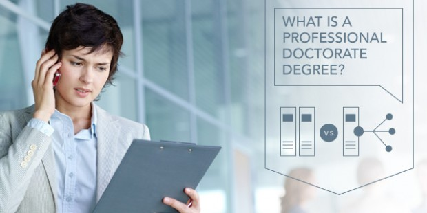 What is the difference betwwen a professional and doctorate degree?