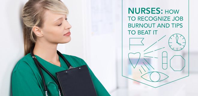 signs of burnout and how nurses can beat it