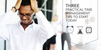 3 Practical Time Management Tips to Start Today