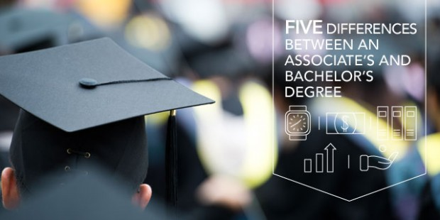 5 Differences Between an Associate's and Bachelor's Degree
