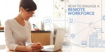 How to Engage a Remote Workforce