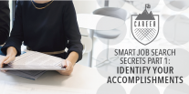 Smart Job Search Secrets Part 1: Identify Your Accomplishments
